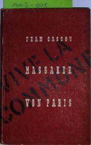 Cassou, Jean: Massaker von Paris.