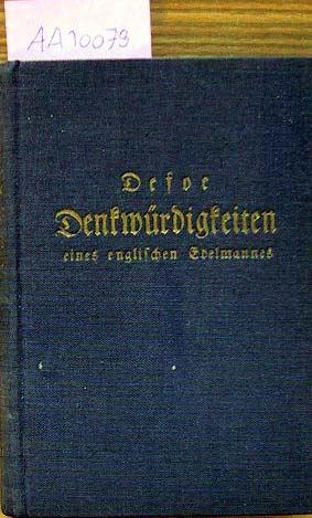 Defoe, Daniel: Denkwürdigkeiten eines englischen Edelmannes aus dem großen Kriege.