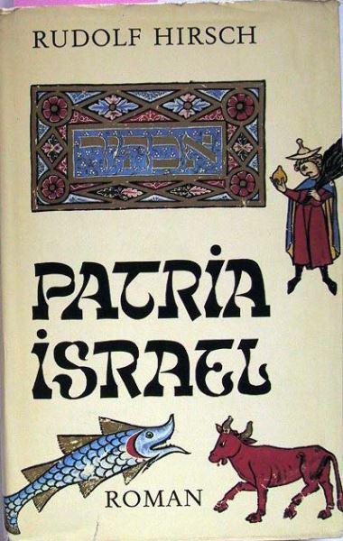 Hirsch, Rudolf (signiert): Patria Israel.
