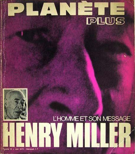 L´homme et son message Henry Miller.