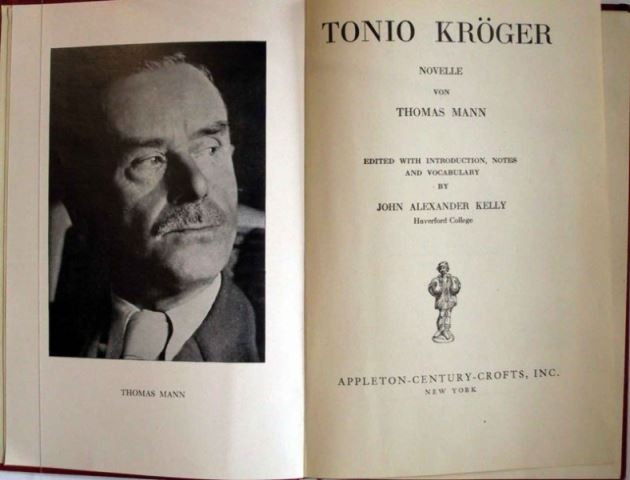 Mann, Thomas: Tonio Kröger. Edited with introduction, notes and vocabulary by John Alexander Kelly.