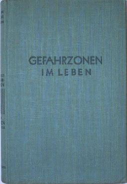 Usslar, Renate von: Gefahrenzonen im Leben.