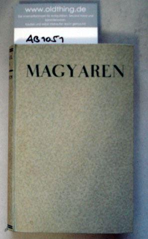 Zorn Michael: Magyaren. Roman eines Volkes.