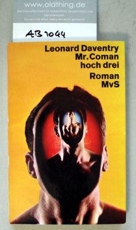 Daventry, Leonard: Mr. Coman hoch drei.