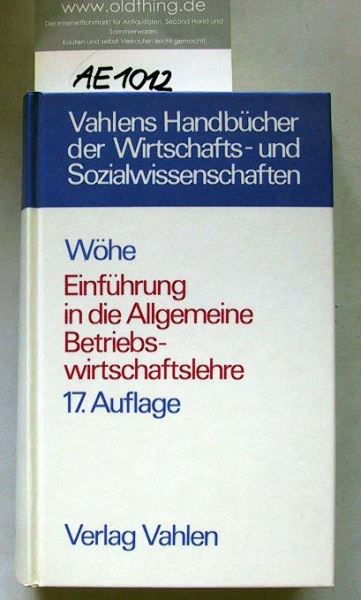 Wöhe, Günter: Einführung in die Allgemeine Betriebswirtschaftslehre.