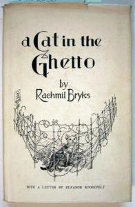 Bryks, Rachmil (autographed copy): A Cat in the Ghetto. Four Novelettes.