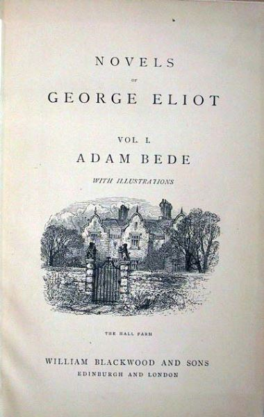 Eliot, George: Novels of George Eliot. Vol.I. Adam Bede. 0