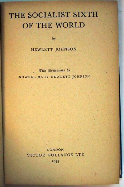 Johnson, Hewlett: The Socialist Sixth of the World.