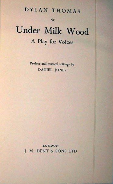 Thomas, Dylan: Under Milk Wood. A Play for Voices.
