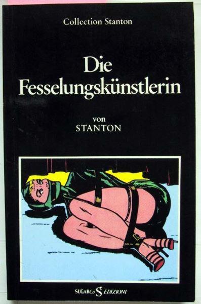 Stanton: Die Fesslungskünstlerin.