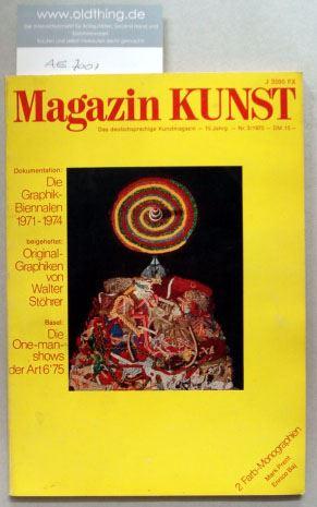 Baier, Alexander Hans (Hrsg.): Magazin KUNST. Das deutschsprachige Kunstmagazin. [Mit 17 Seiten Originalgraphik von Walter Stöhrer].
