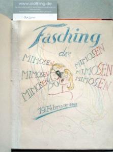 [Hübsches handschriftliches und mit farbigen Buntstiftzeichnungen illustriertes Faschingsbrevier - Einzelstück]: Fasching der Mimosen, Mimosen, Mimosen. 19.Februar 1949.