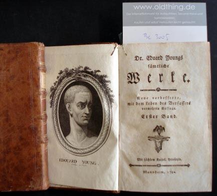 Young Eduard: Dr. Eduard Youngs Werke. Neue verbesserte, mit dem Leben des Verfassers vermehrte Auflage.