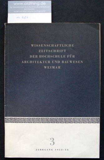 Englberger O. (Hrsg.): Wissenschaftliche Zeitschrift der Hochschule für Architektur und Bauwesen.