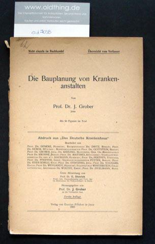 Grober, J.: Die Bauplanung von Krankenanstalten.