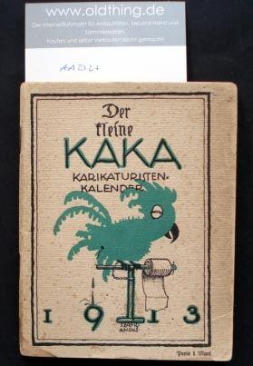 Neumann Orfeus und Leonard R.L. (Hrsg.): Der kleine KaKa auf das Jahr 1913.