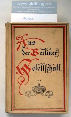 Anonym [Robolsky, Hermann]: Aus der Berliner Gesellschaft.