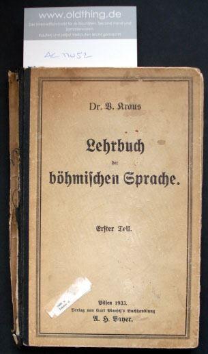 Kraus, V.: Lehrbuch der böhmischen Sprache. Erster Teil.