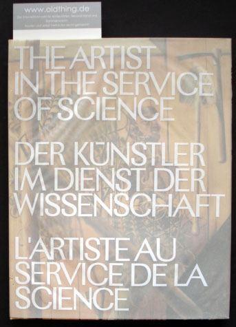 Herdeg, Walter (Hrsg.): Der Künstler im Dienst der Wissenschaft.