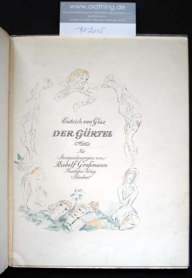 Glaz, Dietrich von [und] Großmann, Rudolf: Der Gürtel.