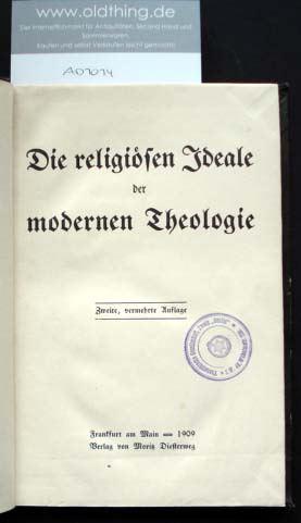 Die religiösen Ideale der modernen Theologie.