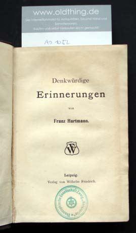 Hartmann, Franz: Denkwürdige Erinnerungen.