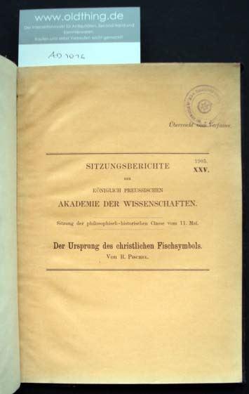 Pischel, E.: Der Ursprung des christlichen Fischsymbols.