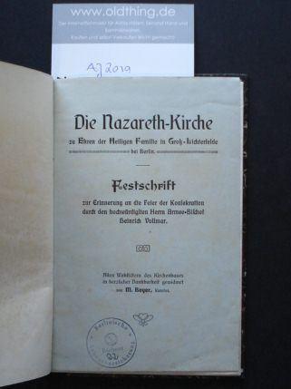 Beyer M.: Die Nazareth-Kirche zu Ehren der Heiligen Familie in Groß-Lichterfelde bei Berlin.