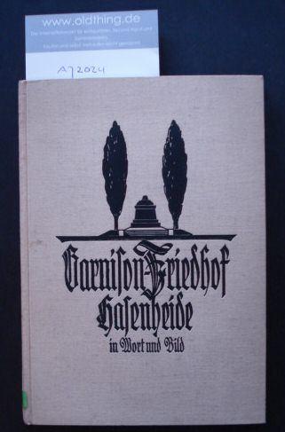 Borchert, W.[ilhelm]: Garnison-Friedhof Hasenheide in Wort und Bild.
