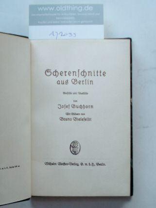 Buchhorn; Josef : Scherenschnitte aus Berlin. (Signiertes Exemplar).
