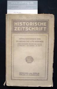 Meinecke, Fr. und Vigener, Fr. (Hrsg.): Historische Zeitschrift. Heft 3 von 1919.