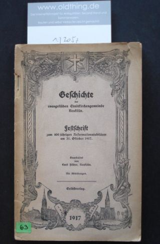 Fischer, Emil: Geschichte der evangelischen Stadtkirchengemeinde Neukölln. Festschrift zum 400 jährigen Reformationsjubiläum am 31.Oktober 1917.
