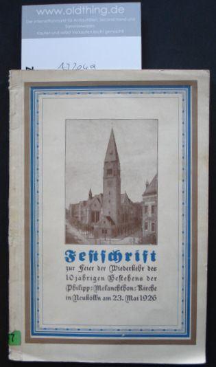 Fischer, Gustav (Hrsg.): Festschrift zur Feier der 10jährigen Wiederkehr der Einweihung der Philipp-Melanchthon-Kirche in Neukölln am 23.Mai 1926.