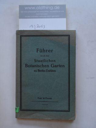 Führer durch den Staatlichen Botanischen Garten zu Berlin-Dahlem.