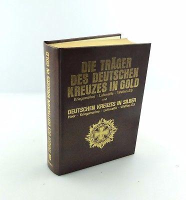 #e7937 Buch: Die Träger des Deutschen Kreuzes in Gold von Horst Scheibert