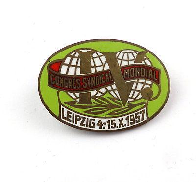 #e7917 DDR Abzeichen Congres Syndical Mondial Leipzig 1957