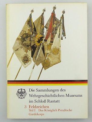 #e8080 Buch: Sammlung des Wehrgeschichtlichen Museums im Schloß Rastatt Teil 1