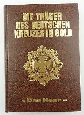 #e8079 Buch: Die Träger des Deutschen Kreuzes in Gold von H. Scheibert Das Heer