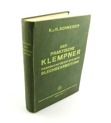 #e8381 Buch: Der praktische Klempner Handbuch für Blechbearbeitung 1938
