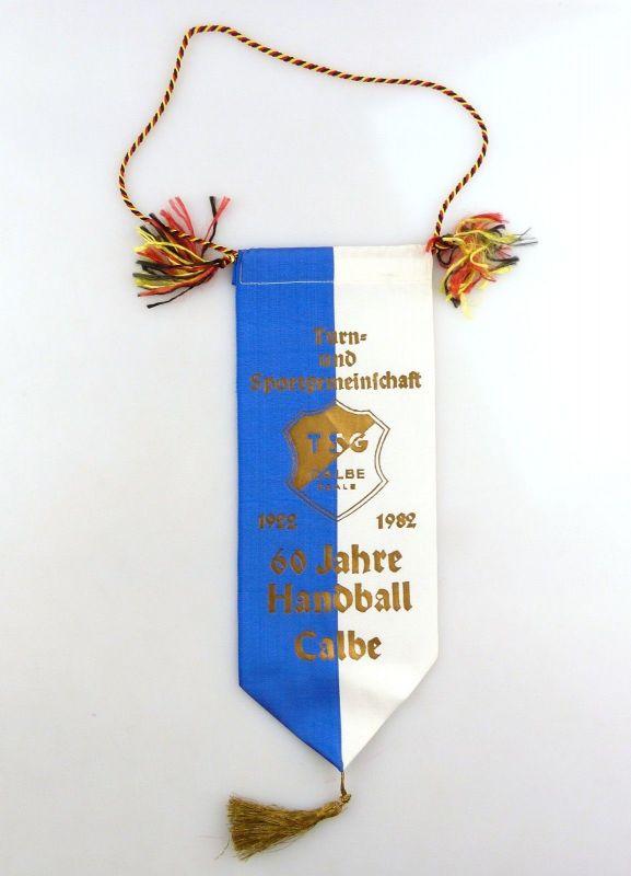 #e8368 Alter DDR Wimpel 60 Jahre Handball Calbe TSG Calbe Saale 1922-1982