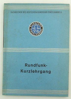 #e8604 Fachbuch des Deutschen Rundfunk-Einzelhandels Rundfunk-Kurzlehrgang 1941