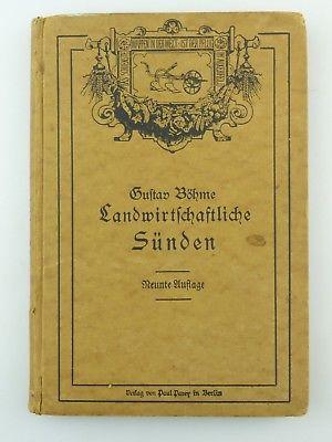 #e8603 Gustav Böhme Landwirtschaftliche Sünden 9. Auflage 1920