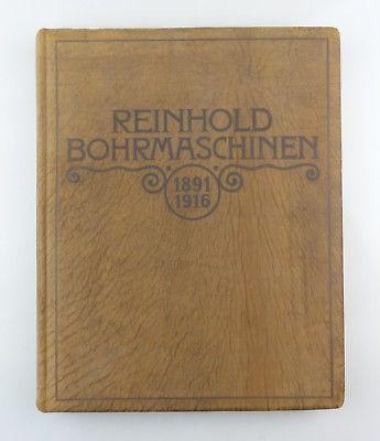 #e8597 Seltenes Buch mit Vollgoldschnitt Reinhold Bohrmaschinen 1891-1916