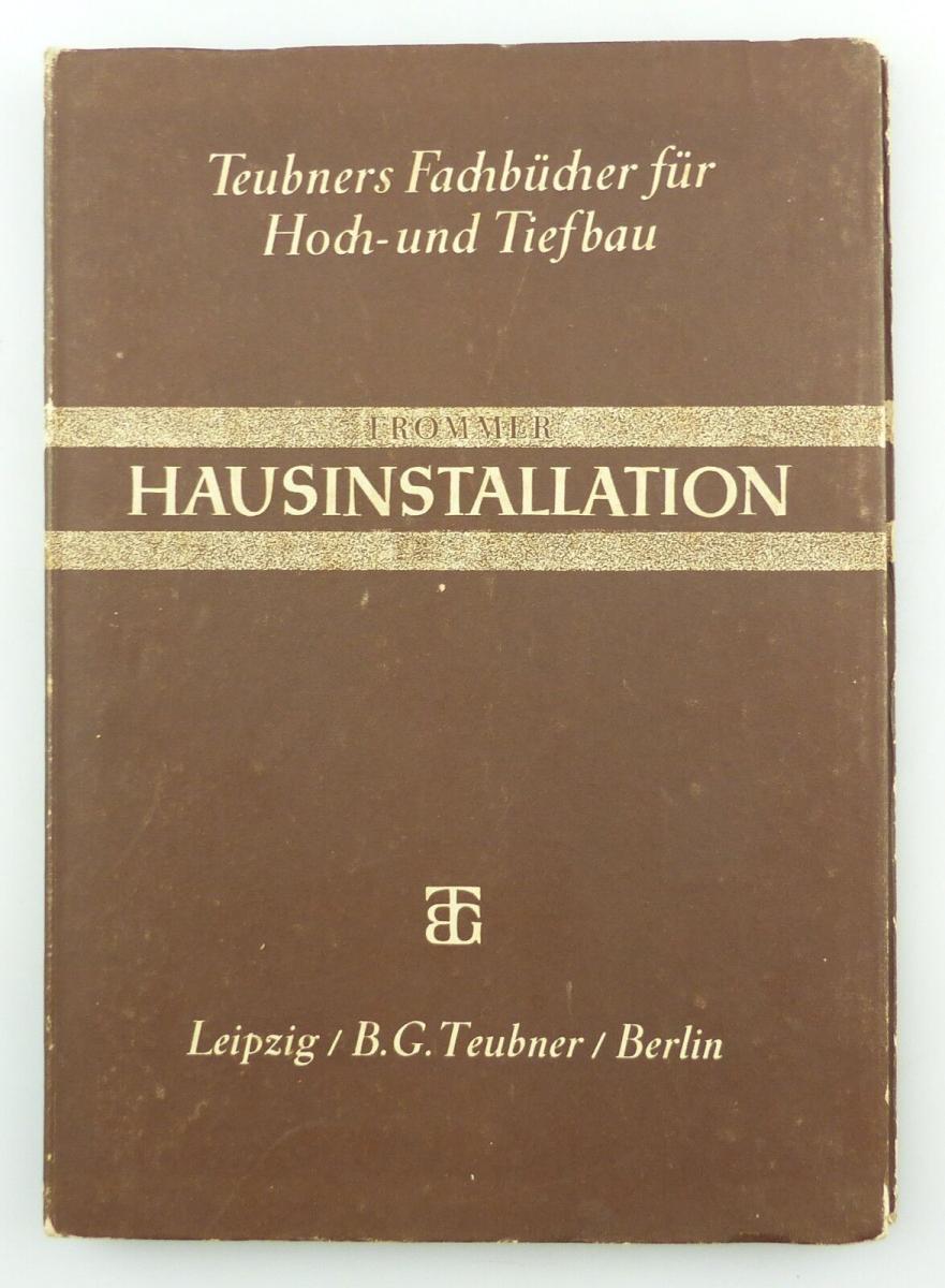 #e8651 Altes Fachbuch von 1943 Hausinstallation B.G. Teubner Berlin Leipzig