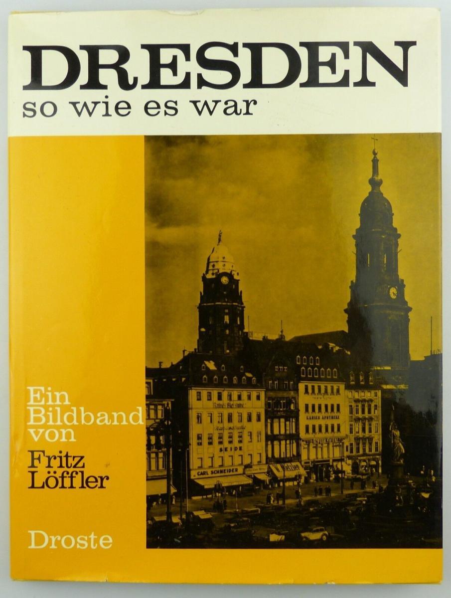 #e8698 Bildband: Dresden - so wie es war Droste Verlag 3. Auflage 1976