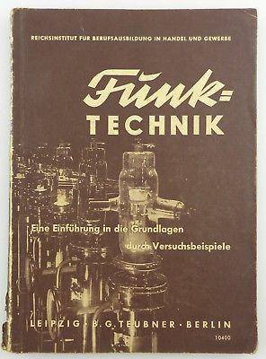#e8799 Altes Buch: Funk-Technik mit 160 Abbildungen und 82 Versuchen