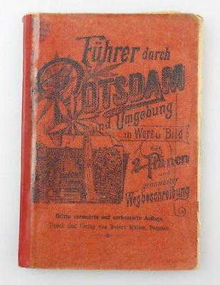 #e8849 Führer durch Potsdam und Umgebung 3. Auflage Robert Müller Verlag 1900