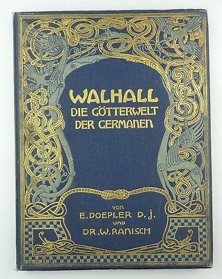 #e8764 Altes Buch: Walhall Die Götterwelt der Germanen Original von 1905