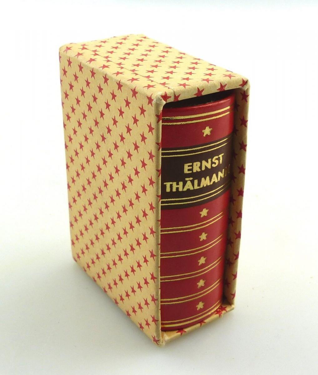 E9211 Minibuch: Ernst Thälmann Vorbild der Jugend 1976 Johannes R. Becher