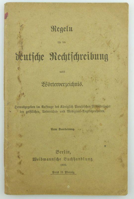 Buch: Regeln für die deutsche Rechtschreibung nebst Wörterverzeichnis 1902 e802